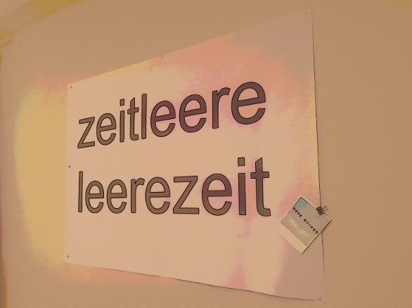 Plakat LeereZeit ZeitLeere